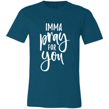 Load image into Gallery viewer, Imma Pray For You T-Shirt