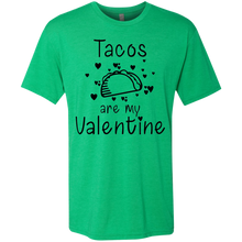 Load image into Gallery viewer, Tacos are my Valentine