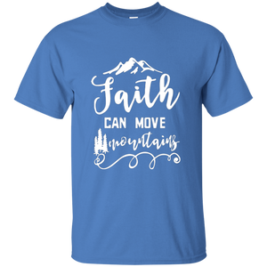 Faith Can Move Mountains T-Shirt