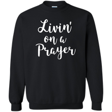 Load image into Gallery viewer, Livin' on a Prayer Sweatshirt