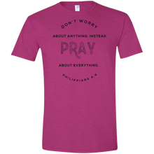 Load image into Gallery viewer, Don't Worry, Pray Soft-style T-Shirt