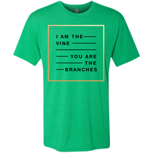 Load image into Gallery viewer, I Am The Vine You Are the Branches Triblend T-Shirt