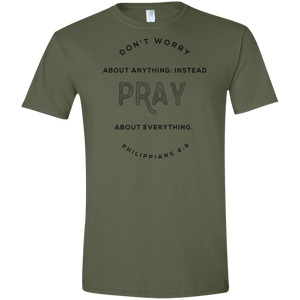 Don't Worry, Pray Soft-style T-Shirt