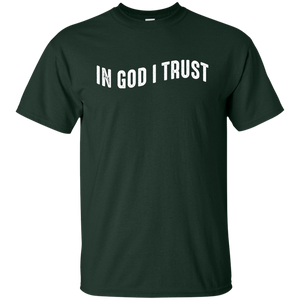 In God I Trust T-Shirt