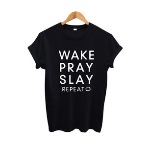 Wake Pray Slay Repeat T-Shirt