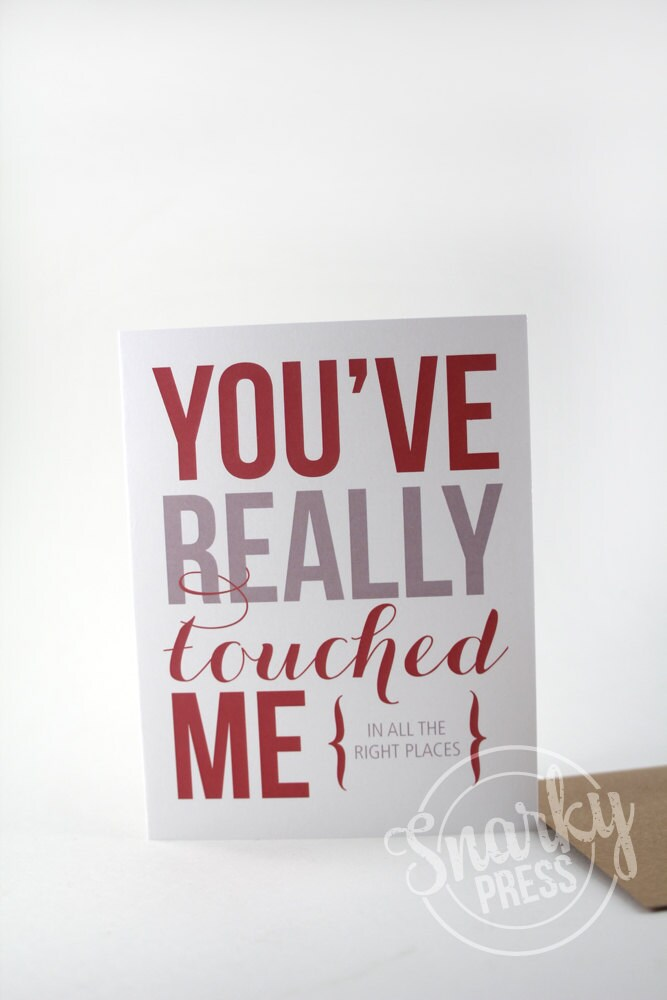 You've really touched me funny love card