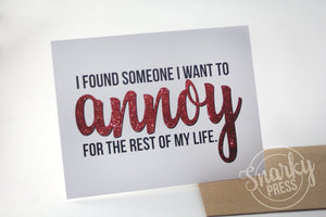 Found someone to annoy love greeting card