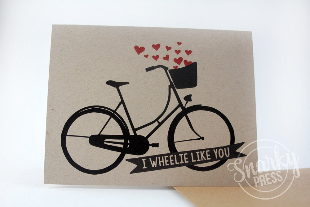 I wheelie like you card cute love card