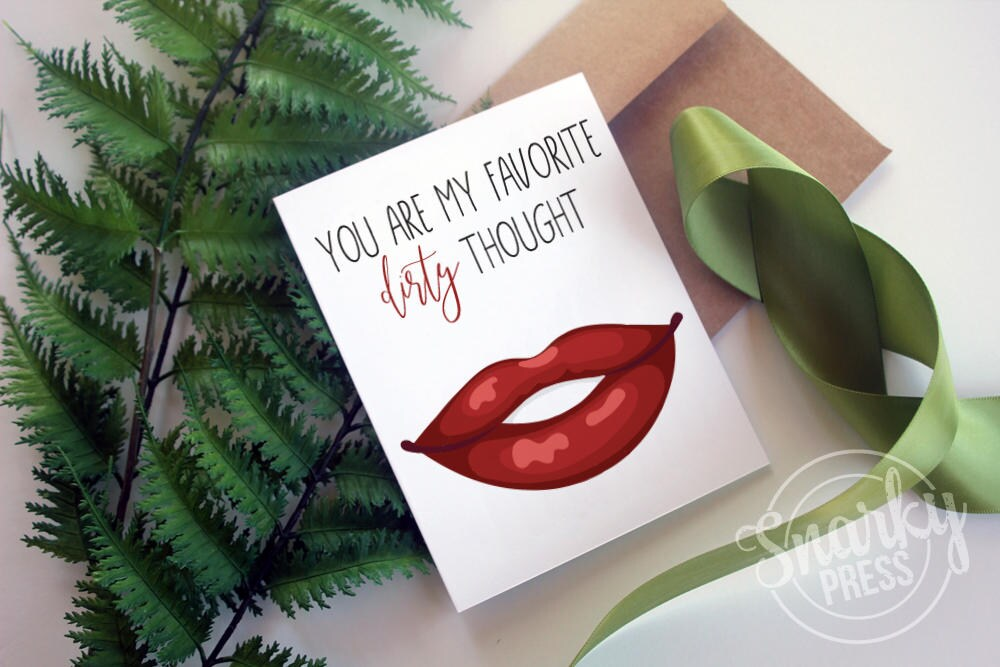 You're my favorite dirty thought love card