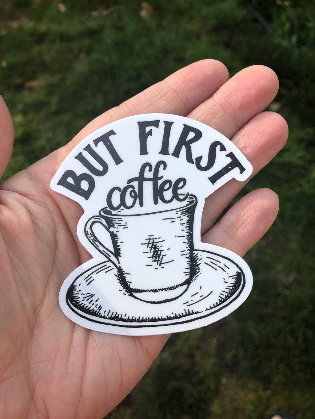 But first coffee funny sticker