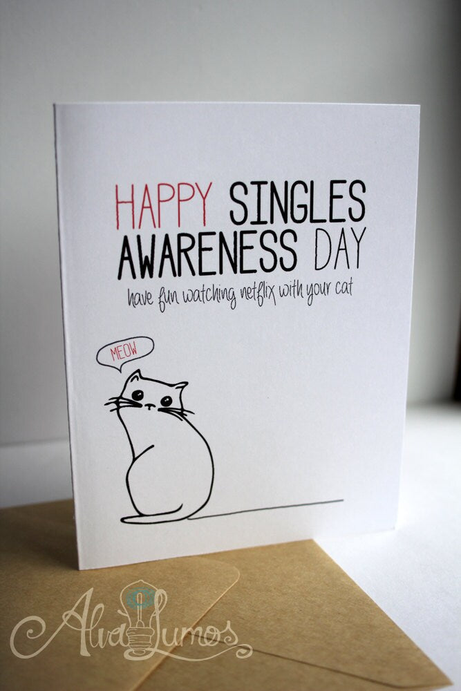 Cat Lover Single Awareness Card, Anti Valentines Day Card