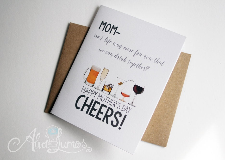 Cheers! Mothers day card funny card for mom