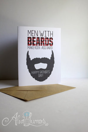 Men with Beards make kick-ass Dads! - Lumberjack Fathers day card