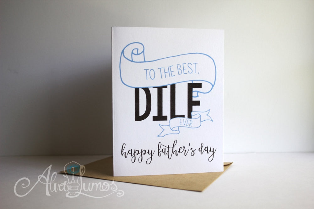 To the Best DILF ever, Happy Father's Day card
