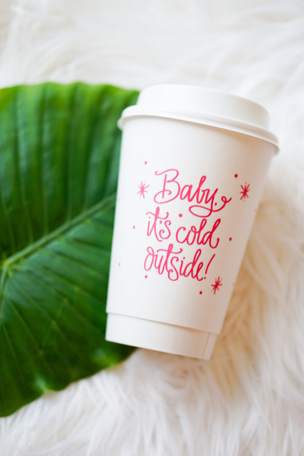 Baby It's Cold Outside coffee cups