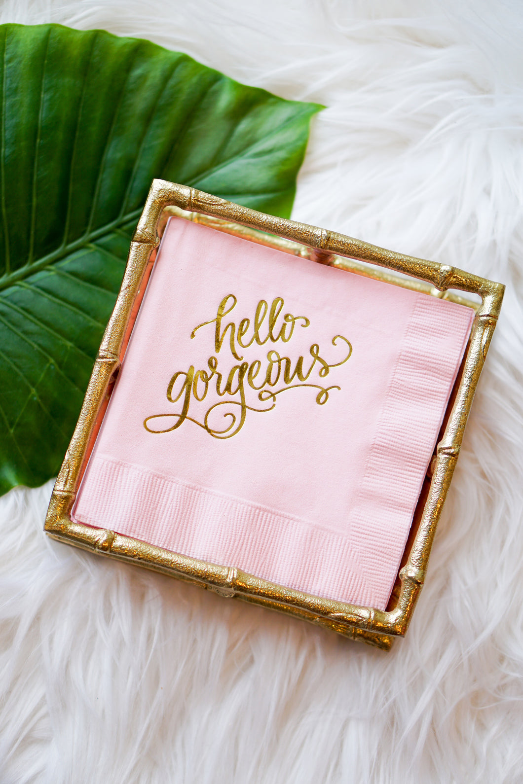Hello gorgeous cocktail napkins