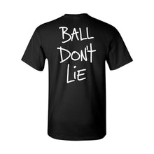 BALL DON'T LIE T-Shirt (Black)