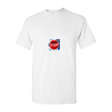 Don't Stop Sign T-Shirts