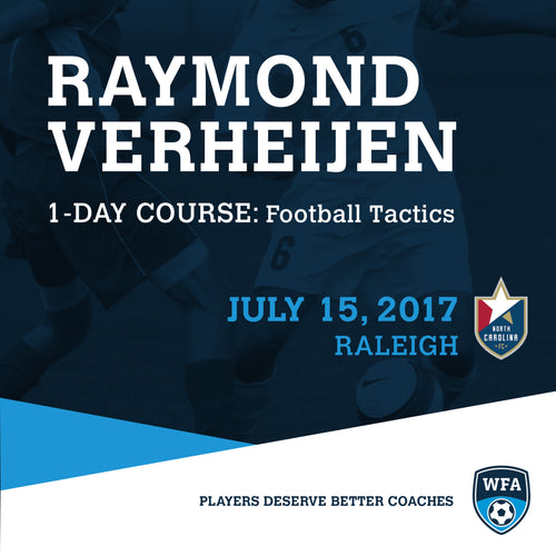 Football Tactics with Raymond Verheijen, Raleigh, July 15, 2017