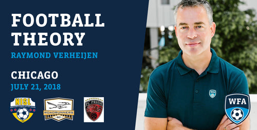 Football Theory with Raymond Verheijen, Chicago, Saturday July 21, 2018