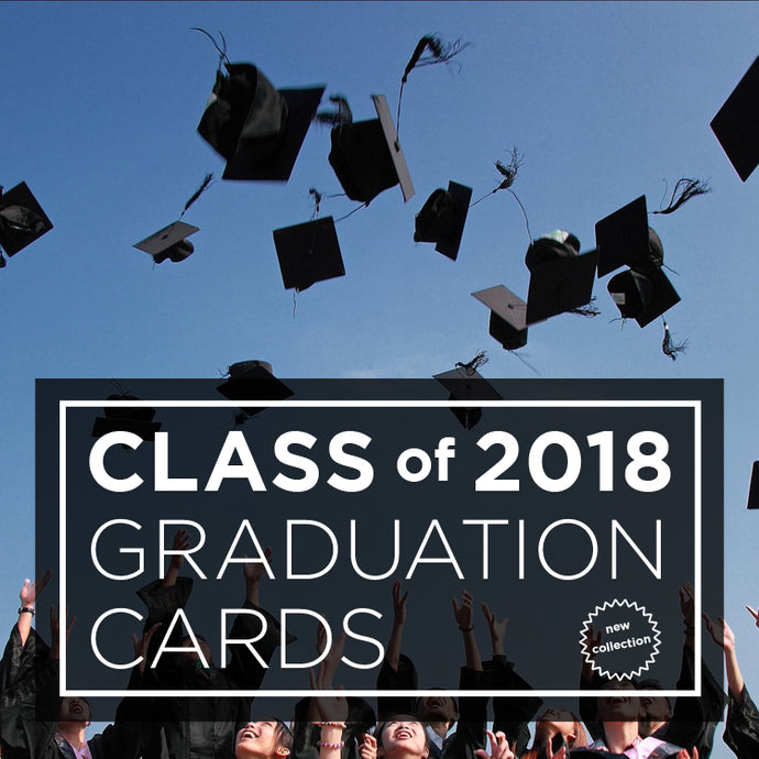 Graduation Cards for the Class of 2018