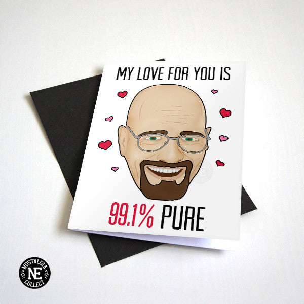 My Love For You is 99.1% Pure - Funny Valentine's Card