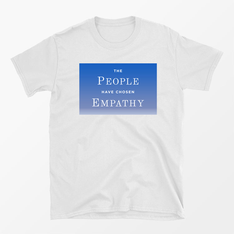 The People Have Chosen Empathy