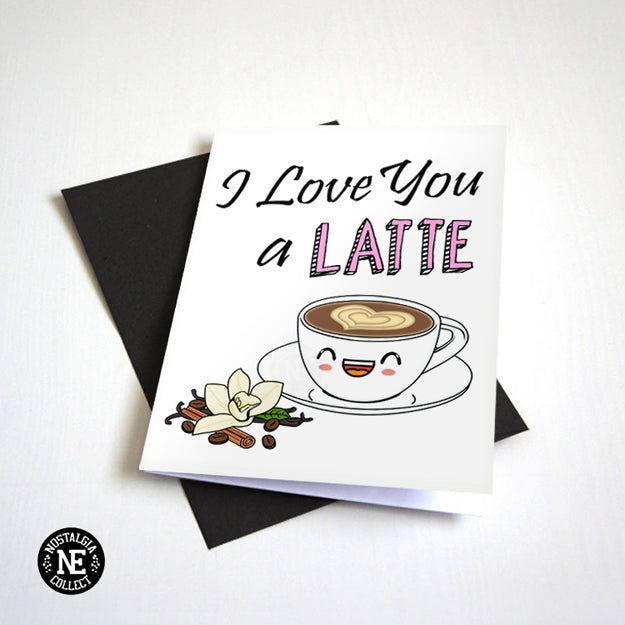 I Love You A Latte - Cute Coffee Pun Valentine's Card
