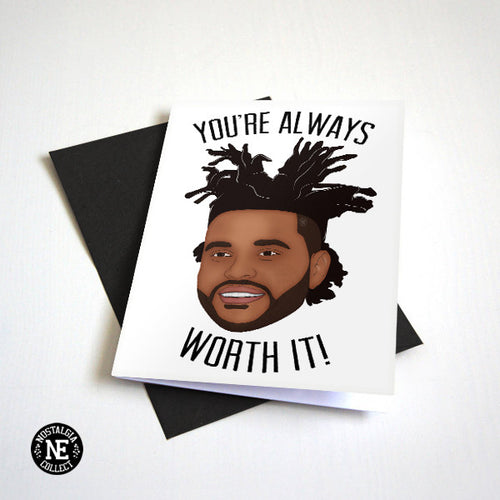 Youre Always Worth It - Hip Hop Anniversary Card
