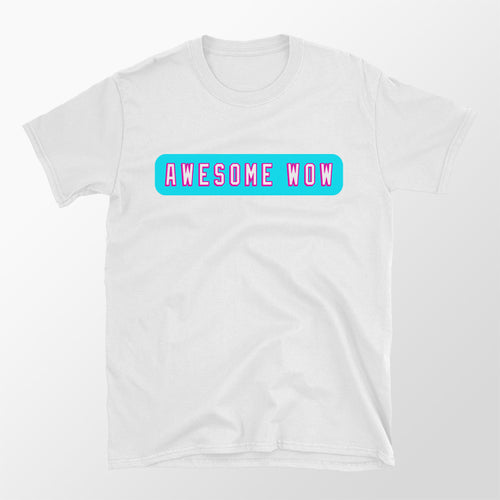 Awesome Wow T-Shirt