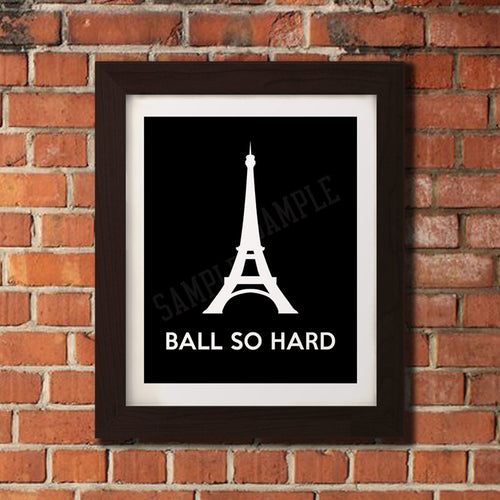 Ball So Hard - Paris Eiffel Tower Stencil Wall Art