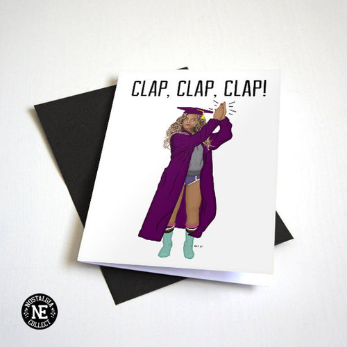 Clap Clap Clap - Funny Hip Hop Graduation Card - Good Job Applause