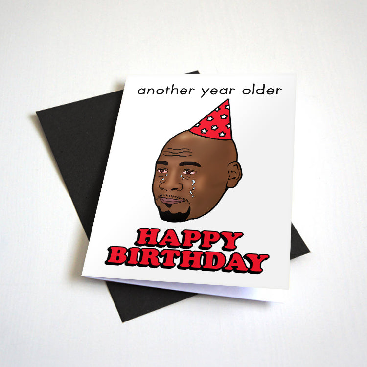 The GOAT Birthday Card - Crying Meme - Another Year Older