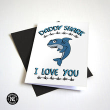 Daddy Shark - Father's Day Card - I Love You