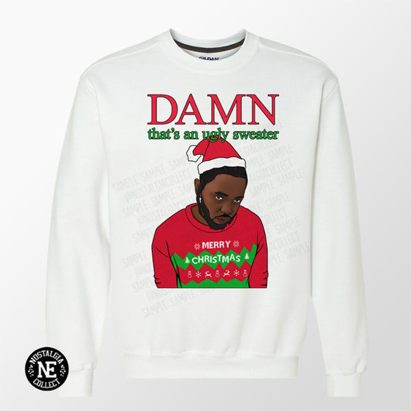Damn That's An Ugly Sweater - Ugly Hip Hop Christmas Sweater