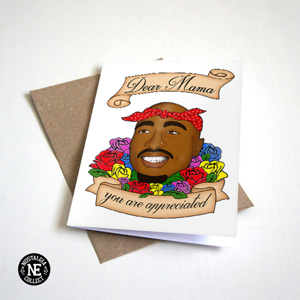 Dear Mama You Are Appreciated - Hip Hop Mother's Day Card