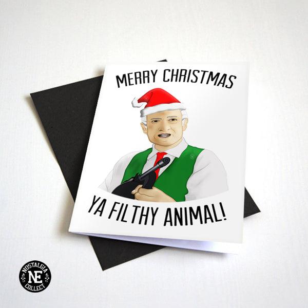 Merry Christmas Ya Filthy Animal - Movie Christmas Card