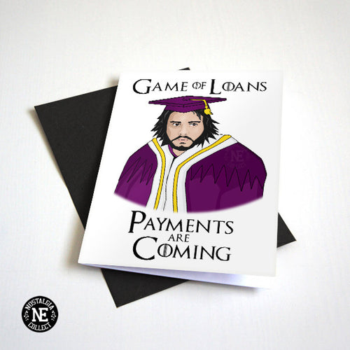Game of Loan Game of Thrones Graduation Card