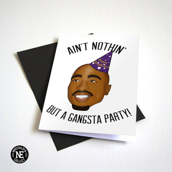 Ain't Nothin' But An Oldschool Party - Funny Hip Hop Birthday Card - OG Party!