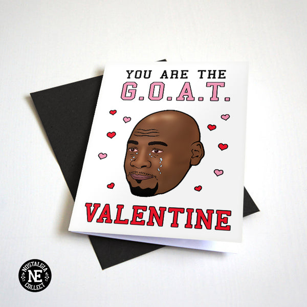 You Are The GOAT Valentine - Crying Meme - Funny Valentine's Card