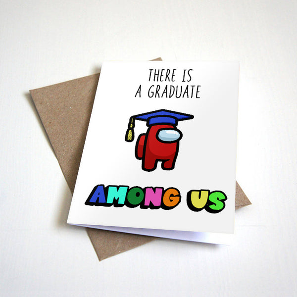There Is A Graduate Among Us - Cute Outer Space Graduation Greeting Card