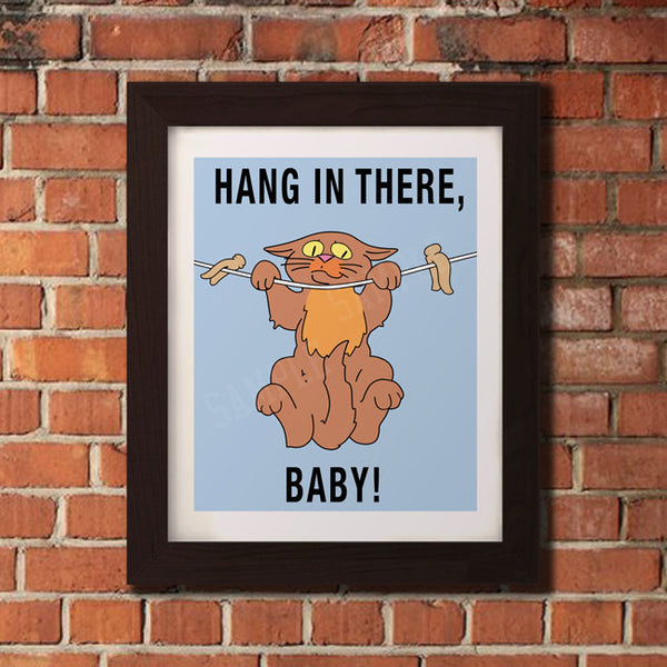 Hang in There, Baby - Cute Cat Poster