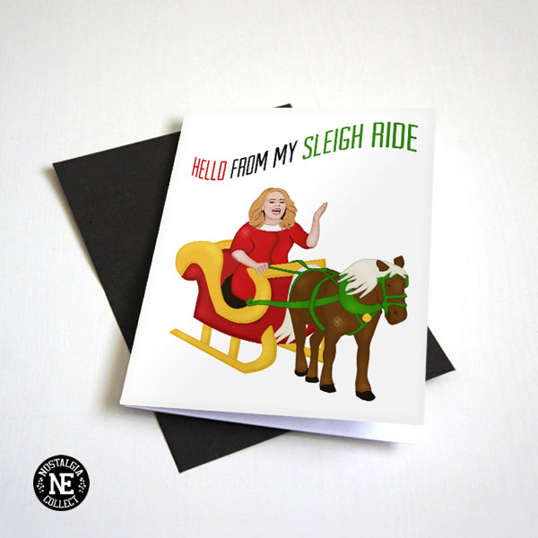 Hello From My Sleigh Ride - Funny Pop Culture Christmas Card