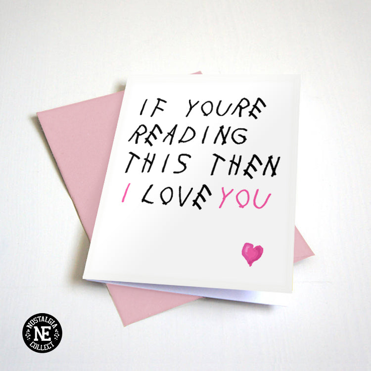 If You're Reading This Then I Love You - Pink Heart