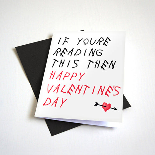 If You're Reading This Then Happy Valentine's Day - Cupid's Arrow