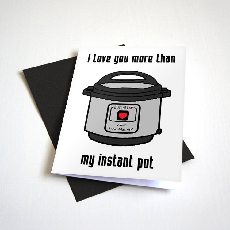 Instant Love - Pressure Cooker Love Card