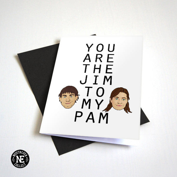 You Are the Jim to My Pam - Cute Anniversary Card or Valentine's Day Card