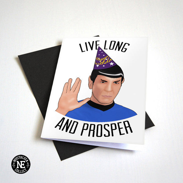 Live Long and Prosper - Birthday Card