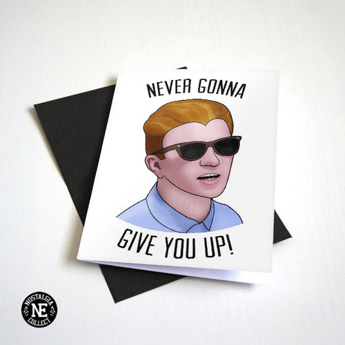 Never Gonna Give You Up - 80's Pop Anniversary Card