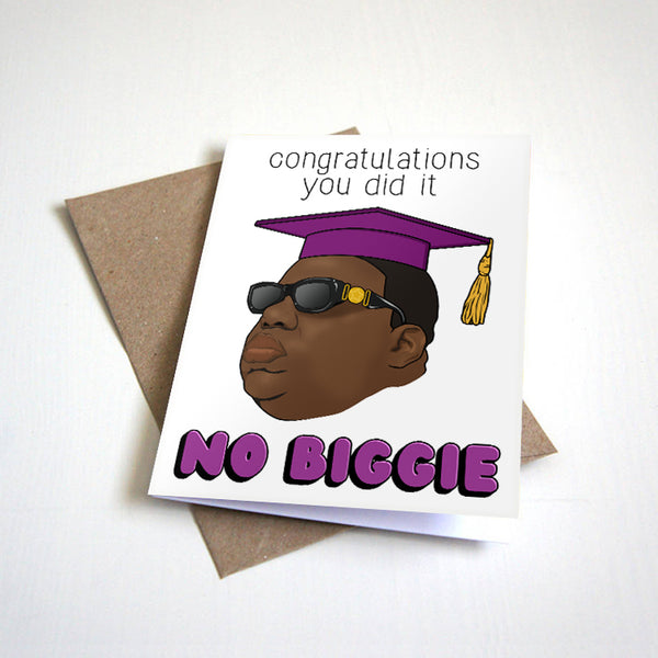 Congratulations You Did It No Biggie 90s Hip Hop Themed Graduation Card